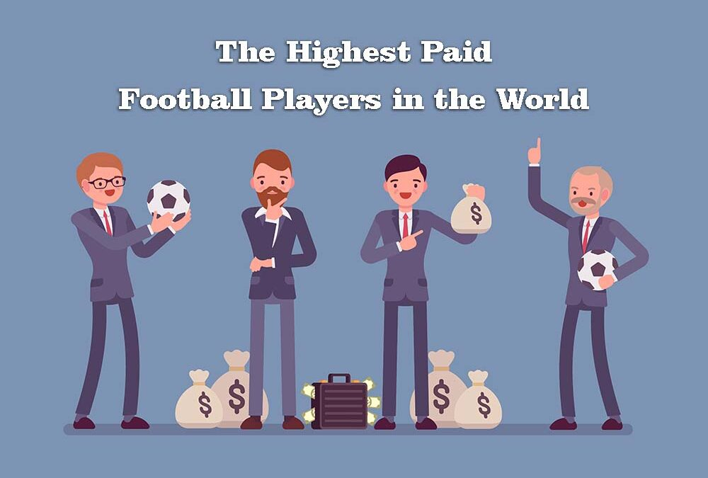 The Highest Paid Football Players in the World