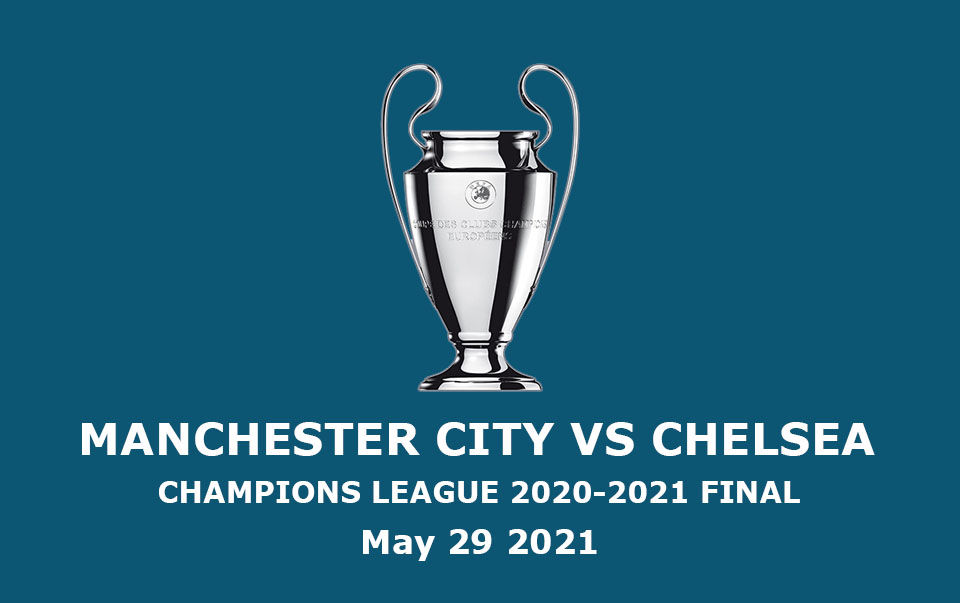 Man City vs Chelsea: Another English Champions League Final