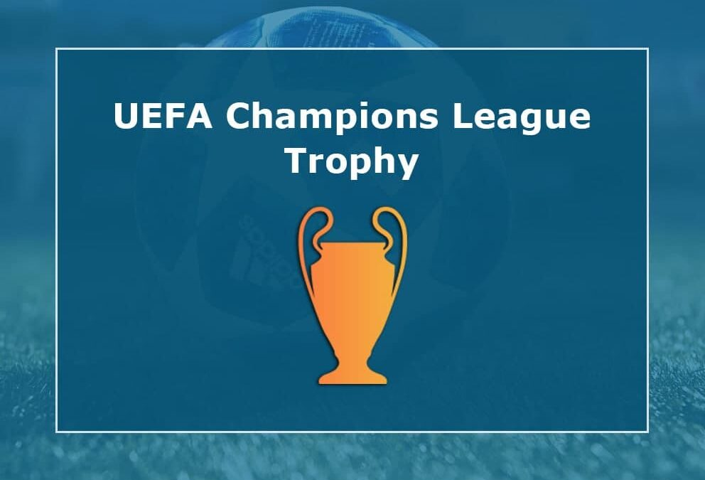 UEFA Champions League Trophy and Its Story